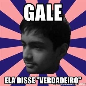 """Los Moustachos - I would love to become X - Gale ela disse """"verdadeiro"""""""