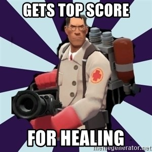 TF2 Medic  - gets top score for healing
