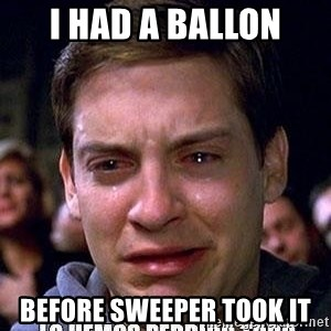 lo hemos perdido todo - i had a ballon before sweeper took it