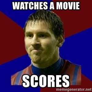 Lionel Messi - Watches a movie scores