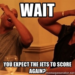 Jay-Z & Kanye Laughing - Wait You expect the Jets to sCore again?