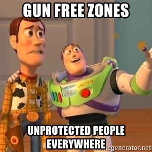 Consequences Toy Story - gun free zones unprotected people everywhere