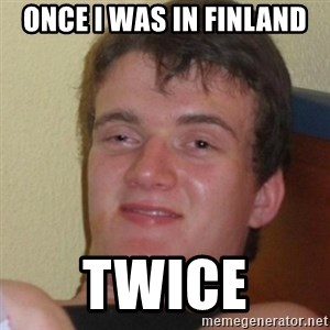 Stoner Stanley - once i was in finland twice