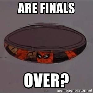 Spiderman in Sewer - Are Finals over?
