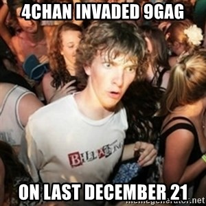 Sudden clarity clarence - 4chan invaded 9gag on last december 21