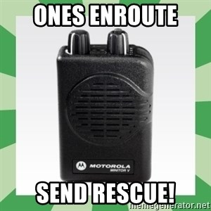 Fire Pager  - Ones enroute  send Rescue!