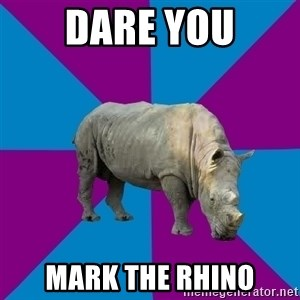Recovery Rhino - DARE YOU MARK THE RHINO