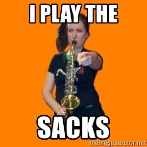 SaxGirl - I PLAY THE SACKS