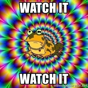 hypno toad - watch it watch it