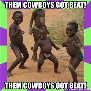 african kids dancing - Them cowboys got beat! them cowboys got beat!