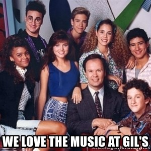 saved by the bell - We love the music at gil's