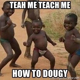 african children dancing - teah me teach me how to dougy