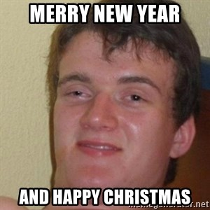 really high guy - merry new year and happy christmas