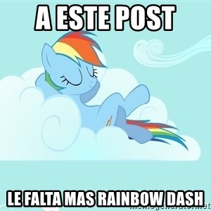 Rainbow Dash Cloud - a este post  le falta mas Rainbow dash