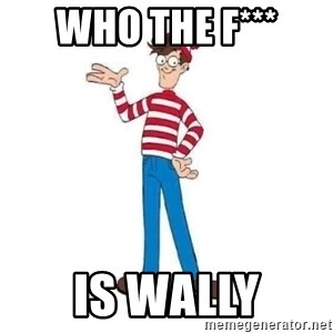 Where's Waldo - WHO THE F*** IS WALLY