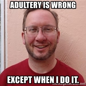 Asshole Christian missionary - adultery is wrong except when i do it.