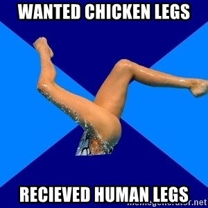 Ordinary synchronized swimmer - Wanted chicken legs recieved human legs