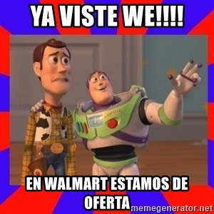 Everywhere - YA VISTE WE!!!! EN WALMART ESTAMOS DE OFERTA