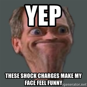 Housella ei suju - yep these shock charges make my face feel funny