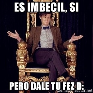 Hipster Doctor Who - es imbecil, si pero dale tu fez D: