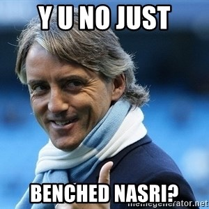 Mancini - Y U no just Benched Nasri?
