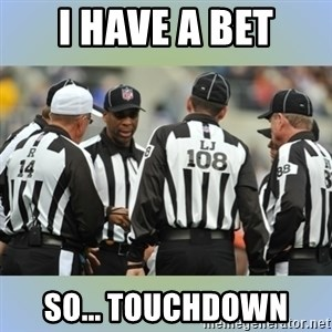NFL Ref Meeting - i have a bet so... touchdown