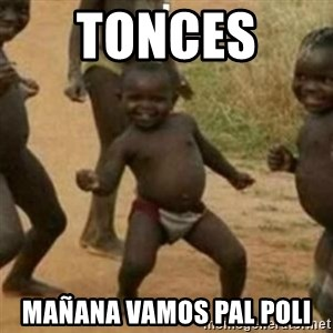 Black Kid - TONCES  MAÑANA VAMOS PAL POLI