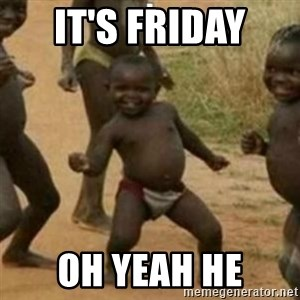 Black Kid - IT'S FRIDAY  OH YEAH HE