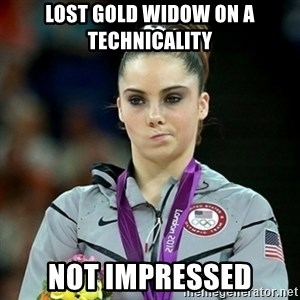Not Impressed McKayla - Lost gold widow on a technicality not impressed
