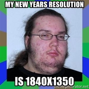 Neckbeard - My new years resolution is 1840x1350