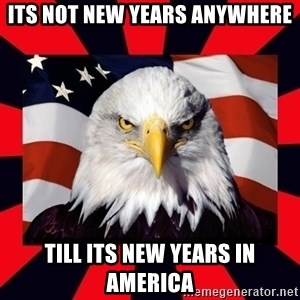 Bald Eagle - Its not New years anywhere Till its new years in america