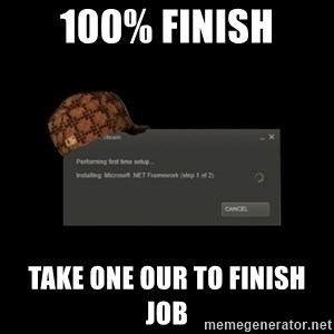Scumbag Steam - 100% finish take one our to finish job