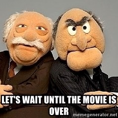Statler_and_Waldorf - Let's wait until the movie is over