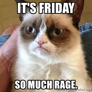 Grumpy Cat Face - It's friday so much rage.