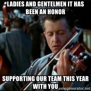 Titanic Band - Ladies and Gentelmen it has been an honor Supporting our team this year with you