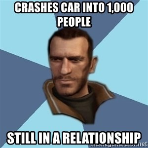 Niko - crashes car into 1,000 people Still in a relationship