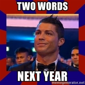CR177 - TWO WORDS NEXT YEAR