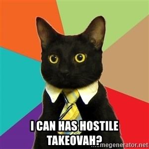 Business Cat - I can has hostile takeovah?