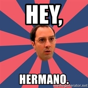 Buster Bluth Arr. - Hey, Hermano.