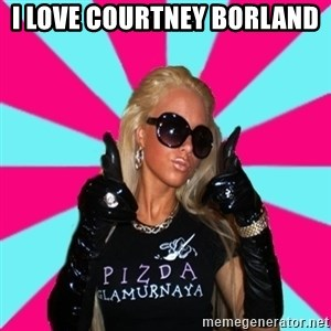 Glamour Girl - I LOVE COURTNEY BORLAND