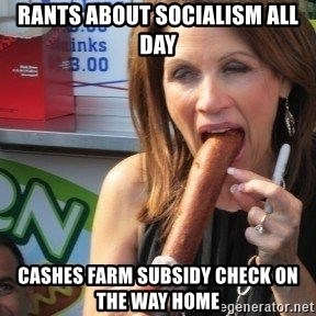 Michelle Bachmann Corn Dog - Rants about socialism ALL day Cashes farm subsidy check on the way home