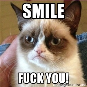 Tard's cat - SMILE FUCK YOU!