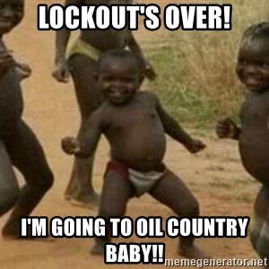 Black Kid - Lockout's ovEr! I'm going To oil country baby!!