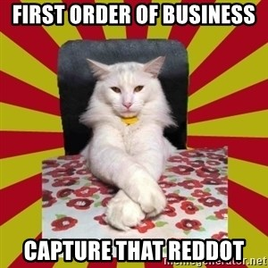 Dictator Cat - first order of business capture that reddot