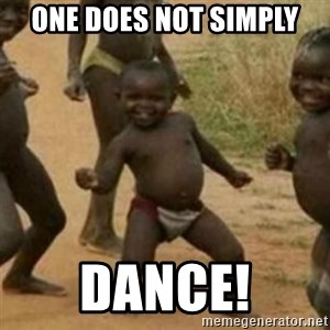 Black Kid - ONE DOES NOT SIMPLY DANCE!
