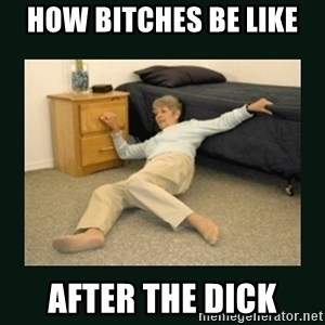 life alert lady - how bItches be like  after the dick