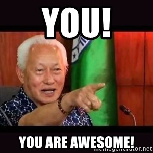ALFREDO LIM MEME - YOU! YOU ARE AWESOME!