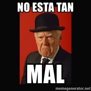 grumpy old man - No esta tan mal