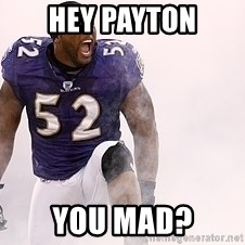 ray lewis - hey payton you mad?