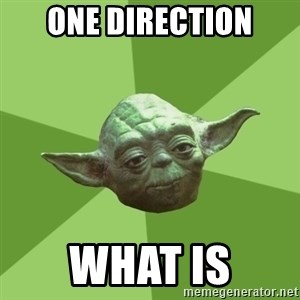 Advice Yoda Gives - ONE DIRECTION WHAT IS
